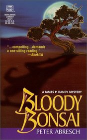Bloody Bonsai (Jim Dandy, Bk 1)