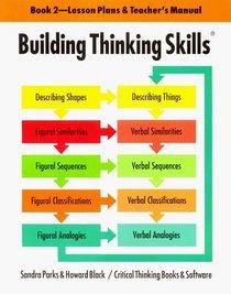 Building Thinking Skills (Teacher's Manual)