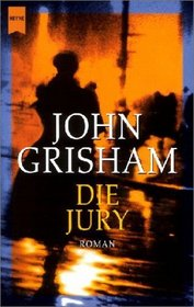 Die Jury (A Time to Kill) (German Edition)