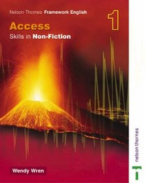 Access Skills in Non-fiction (Nelson Thornes Framework English)