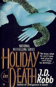 Holiday in Death (In Death, Bk 7)