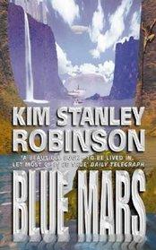 Blue Mars (Mars Trilogy, Bk 3)