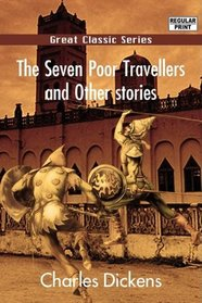 The Seven Poor Travellers and Other stories