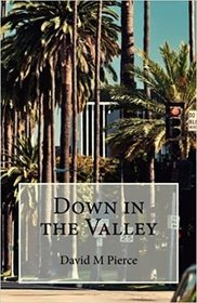 Down in the Valley (Vic Daniel, Bk 1)