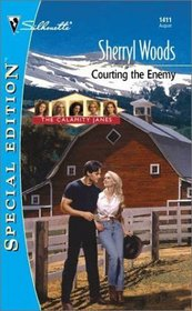 Courting the Enemy (The Calamity Janes, Bk 2) (Silhouette Special Edition, No 1411)