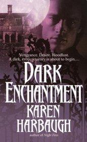 Dark Enchantment (Vampire book 2)