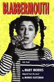 Blabbermouth: The Play (Teenage Drama)