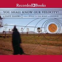 You Shall Know Our Velocity (Audio CD)  (Unabridged)