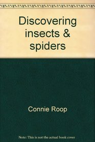 Discovering insects & spiders: Exploring science with nonfiction, a guide for grades 1-3