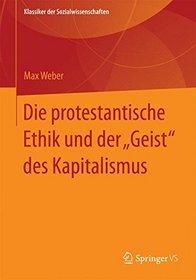 Die protestantische Ethik und der