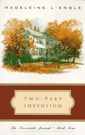 Two-Part Invention: The Story of a Marriage (Crosswicks Journal, Bk 4)