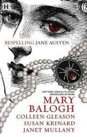 Bespelling Jane: Almost Persuaded / Northanger Castle / Blood and Prejudice / Little to Hex Her