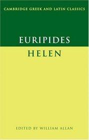 Euripides: Helen (Cambridge Greek and Latin Classics)