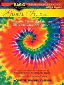 Global Studies: Social Studies Skills : Grades 6-8+ (Basic, Not Boring  6 to 8)