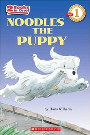 Noodles The Puppy (Scholastic Reader Level 1)