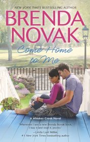 Come Home to Me (Whiskey Creek, Bk 6)
