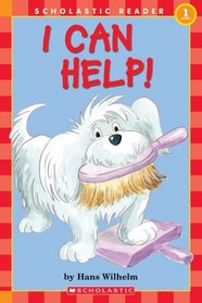 I Can Help! (Scholastic Reader Level 1)