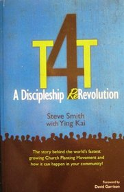 T4t: A Discipleship Re-Revolution