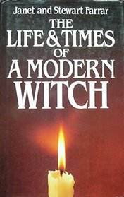 The Life & Times Of A Modern Witch