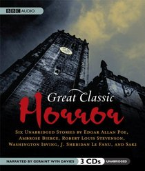Great Classic Horror: Six Unabridged Stories