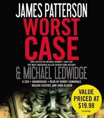 Worst Case (Michael Bennett, Bk 3) (Audio CD) (Unabridged)
