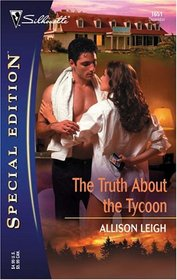 The Truth About the Tycoon (Silhouette Special Edition, No 1651)
