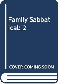 Family Sabbatical: 2
