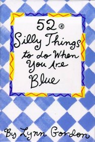 52 Silly Things to Do When You Are Blue/Cards (52 Decks)