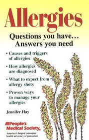 Allergies: Questions You Have...Answers You Need
