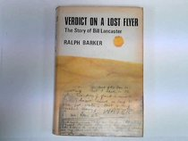Verdict on a lost flyer: the story of Bill Lancaster