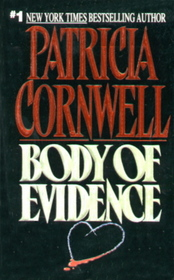 Body of Evidence  (Kay Scarpetta, Bk 2)