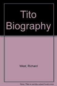 Tito Biography