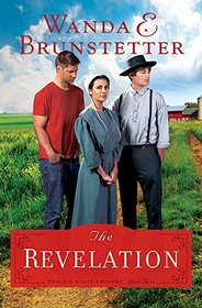 The Revelation (aka The Restoration) (Prairie State Friends, Bk 3)