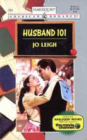 Husband 101 (Harlequin American Romance, No 731)