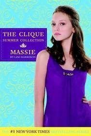 Massie (Clique Summer Collection, Bk 1)
