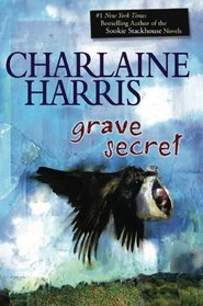 Grave Secret (Harper Connelly, Bk 4)
