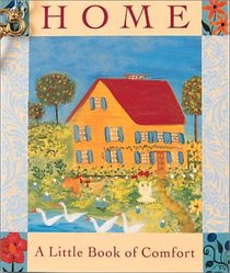 Home: A Little Book of Comfort (Miniature Editions)