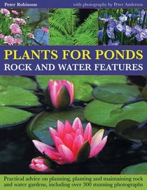 Plants for Ponds, Rock and Water Features
