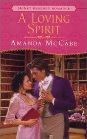 A Loving Spirit (Signet Regency Romance)