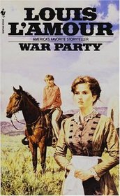 War Party (Sacketts, Bk 8.5)