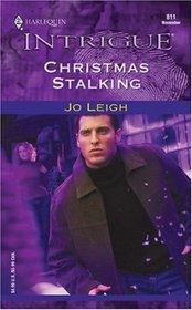 Christmas Stalking (Harlequin Intrigue, No 811)