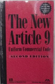 The New Article 9, Uniform Commercial Code, Second Edition