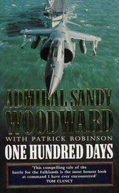 One Hundred Days: Memoirs of the Falklands Battle Group Commander