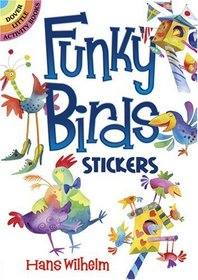 Funky Birds Stickers (Dover Little Activity Books)