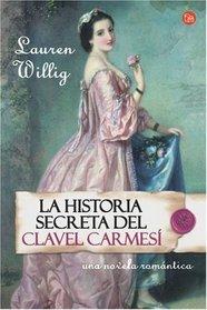 Historia Secreta del Clavel Carmesi / The Secret History of the Pink Carnation