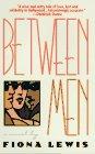 Between Men: A Novel