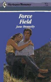 Force Field (Harlequin Romance, No 2871)