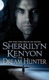 The Dream-Hunter (Dream-Hunter, Bk 1 / Dark-Hunter, Bk 11)