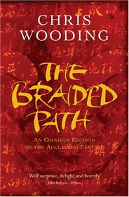 The Braided Path: An Omnibus Collection of the Acclaimed Fantasy