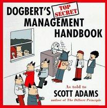 Dogbert's Top Secret Management Handbook (Dilbert)